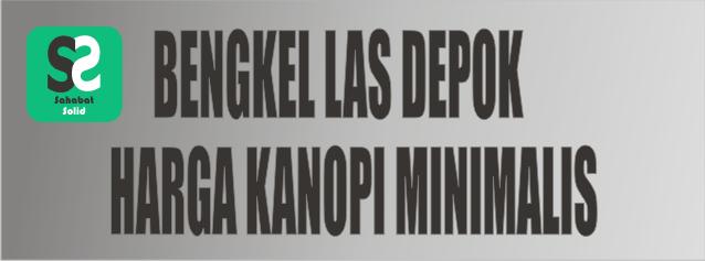 Harga Kanopi Minimalis - Bengkel Las Depok (Featured Image)
